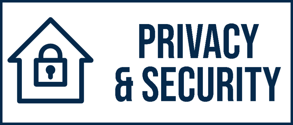 <h3><strong>Privacy & Security. </strong></h3>